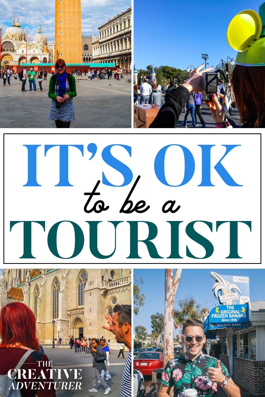 The-Creative-Adventurer-its-ok-to-be-a-tourist.jpg