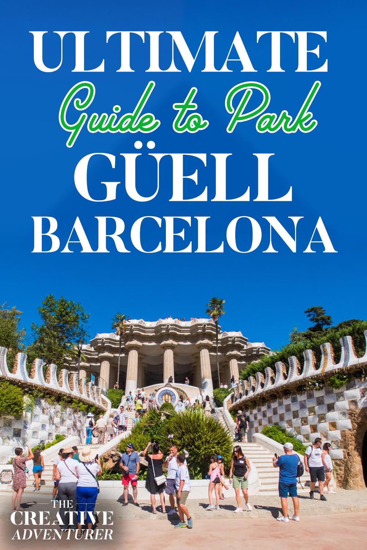 ULTIMATE Guide to Park Güell Barcelona