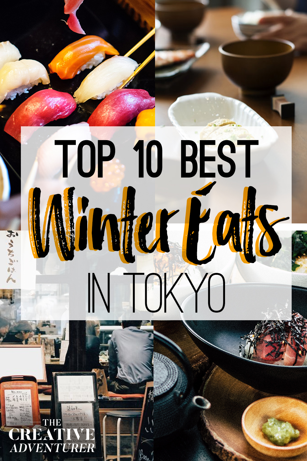 Top 10 Best Japanese Meals you Have to try when Travelling to Tokyo in the Winter
