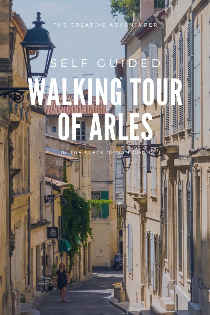Self Guided Walking Tour of Arles in the Steps of Van Gogh