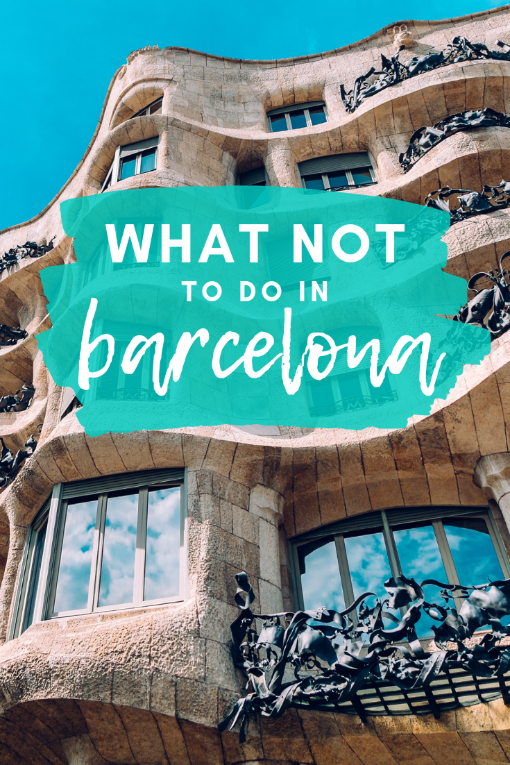 10 Tourist Mistakes NOT To Make in Barcelona