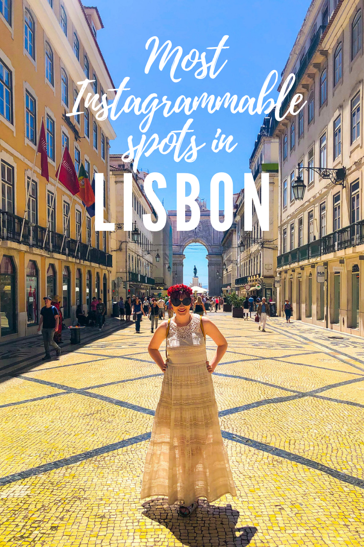 The 10 Best Instagrammable Sights you Must-See on Your First Trip to Lisbon