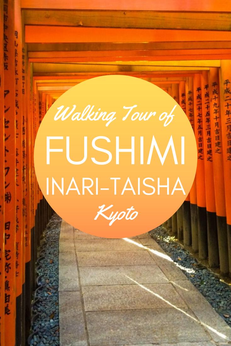 Walking Tour of Fushimi Inari-Taisha
