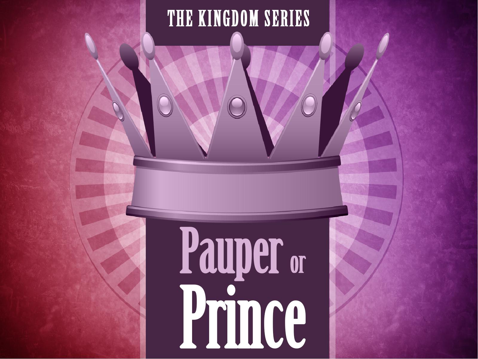 TITLE Slide Pauper or Prince.jpg