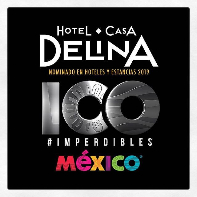 VOTE! We have been nominated again, please click the following link: http://100imperdiblesmexico.com/?nominados=hotel-casa-delina-1