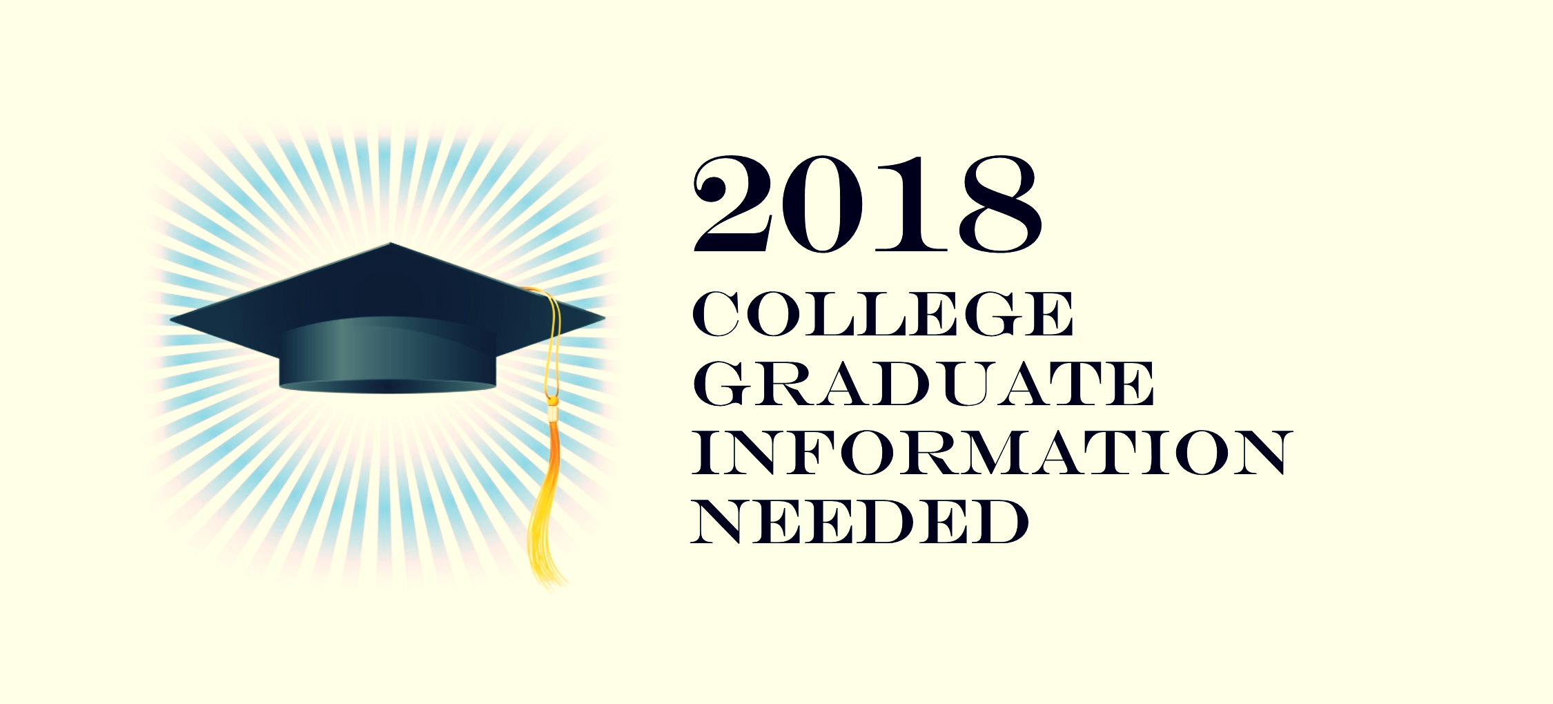 College Grad Info Needed 032718.jpg
