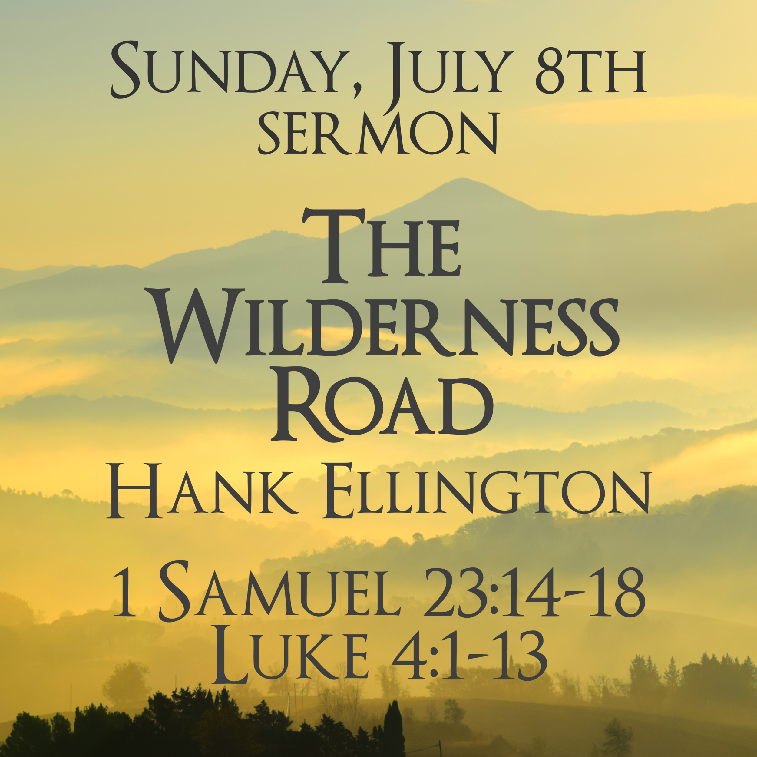 Sunday Sermon Into Wilderness 070818.png