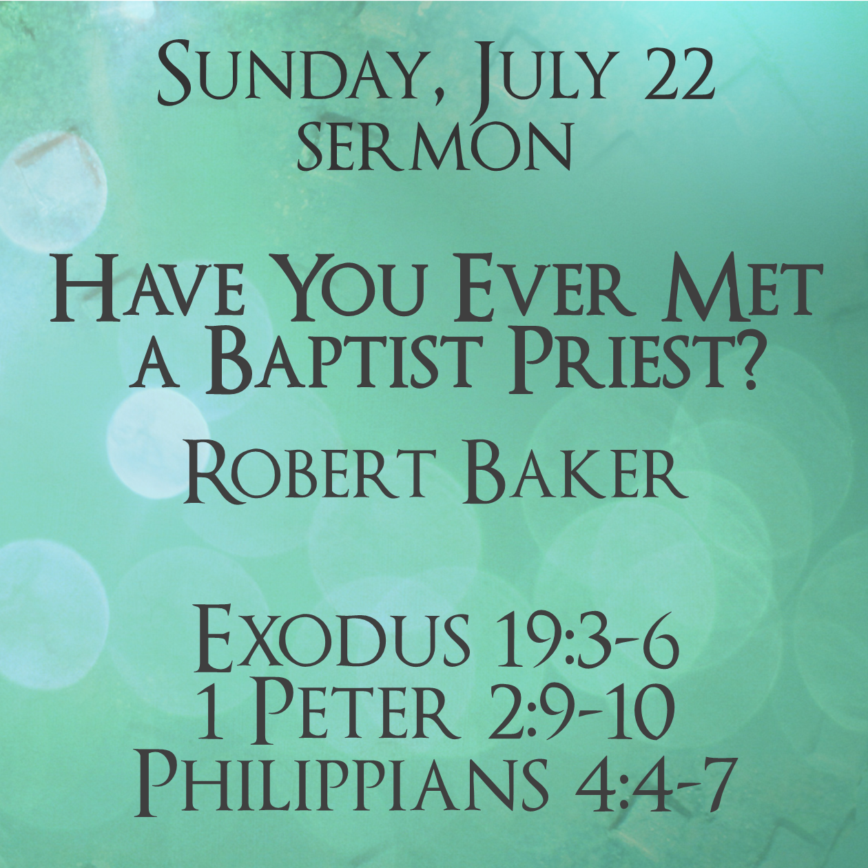 July 22 Sermon Link Pos 600t 062418.png