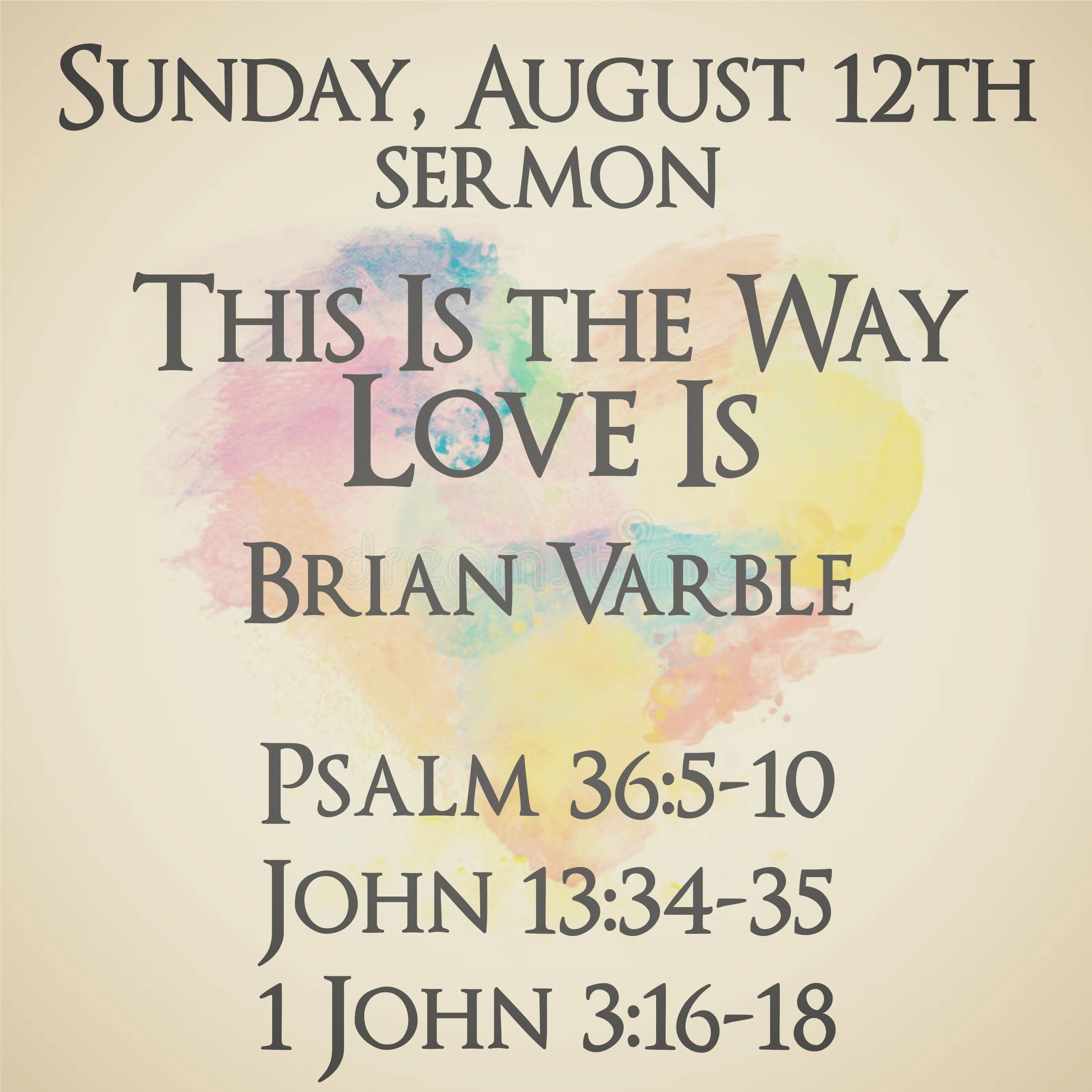 Sermon Way Love Is 081218.jpg