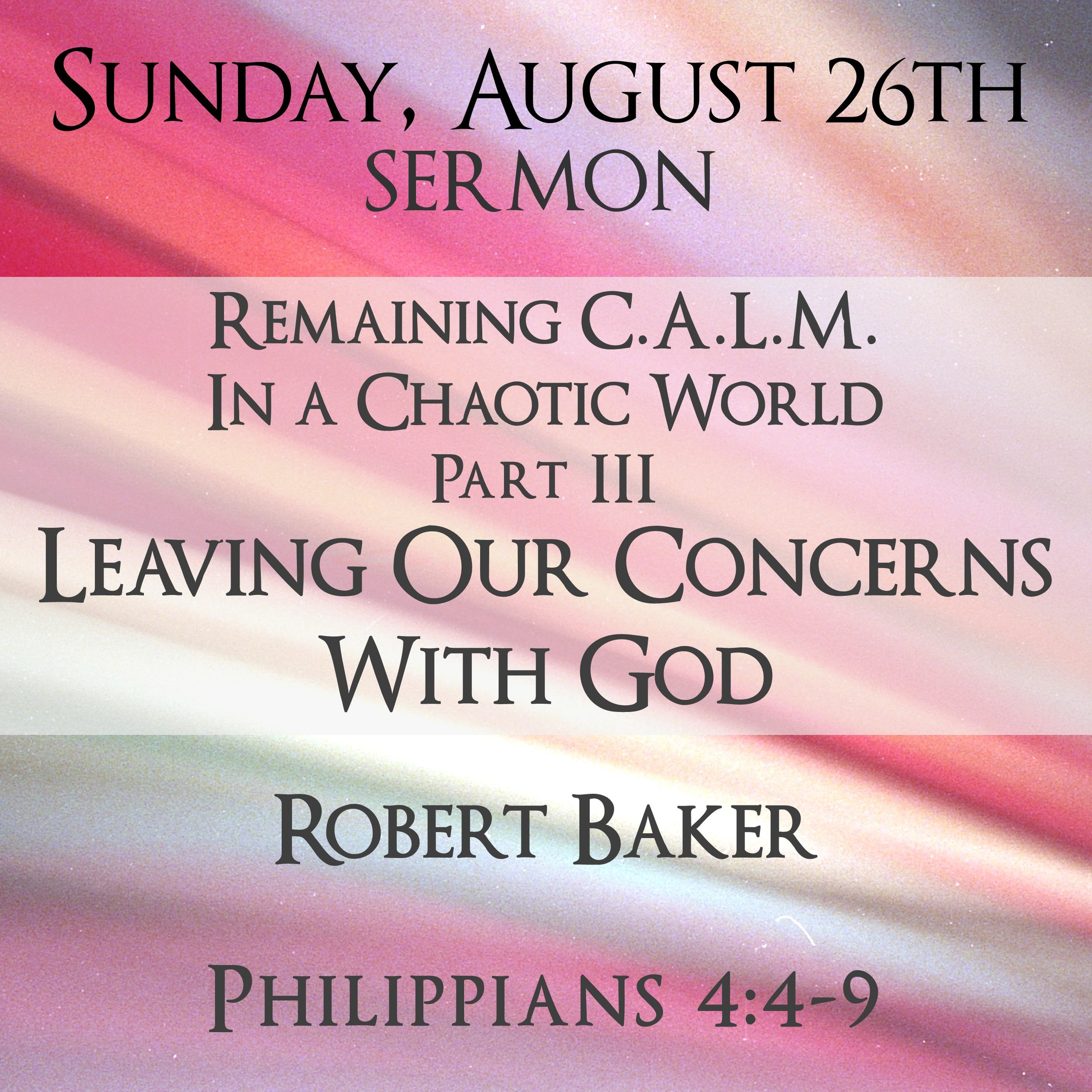 August 26 Calm sermon Facebook Link Pos 600t 062418-1.jpg