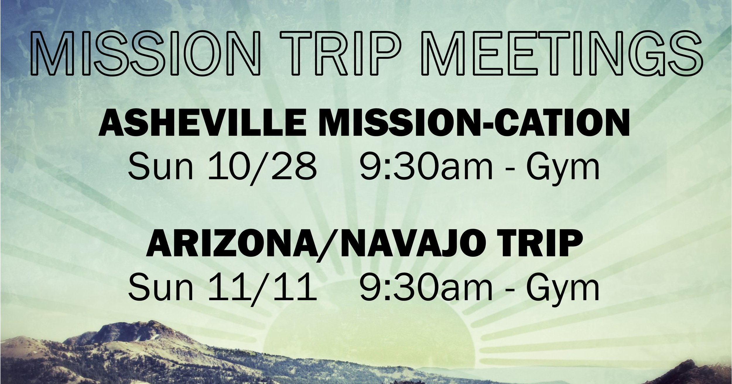 Mission Trip Mtgs facebook link 100718.jpg