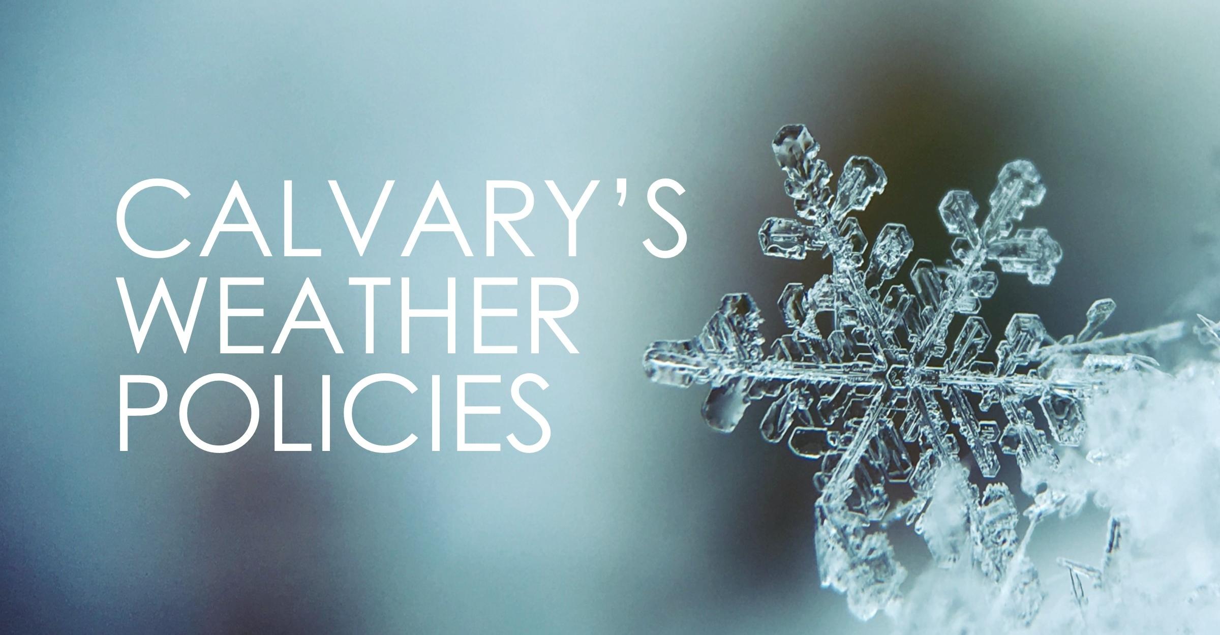 Calvary Weather Policies facebook Art.jpg