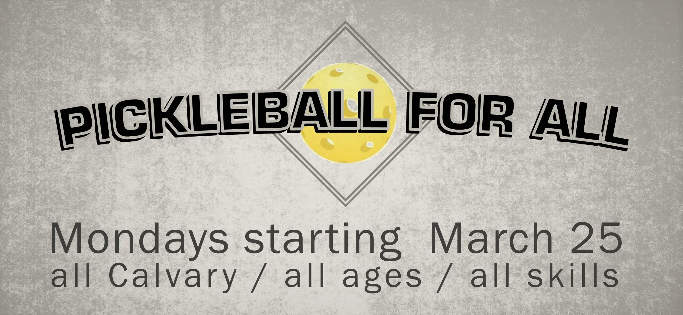 MONDAYS 6:30 - 8:00PM —more pickleball info  here.