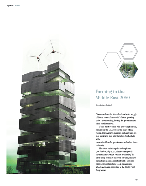 The future of farming in the Middle East was at the centre of this article for brownbook magazine, published in 2009. Food security is an important subject for the region, which includes some of the world's most arid countries. Some of the strategies, such as urban farming, entail high-concept architecture and social engineering.Click image to open PDF.