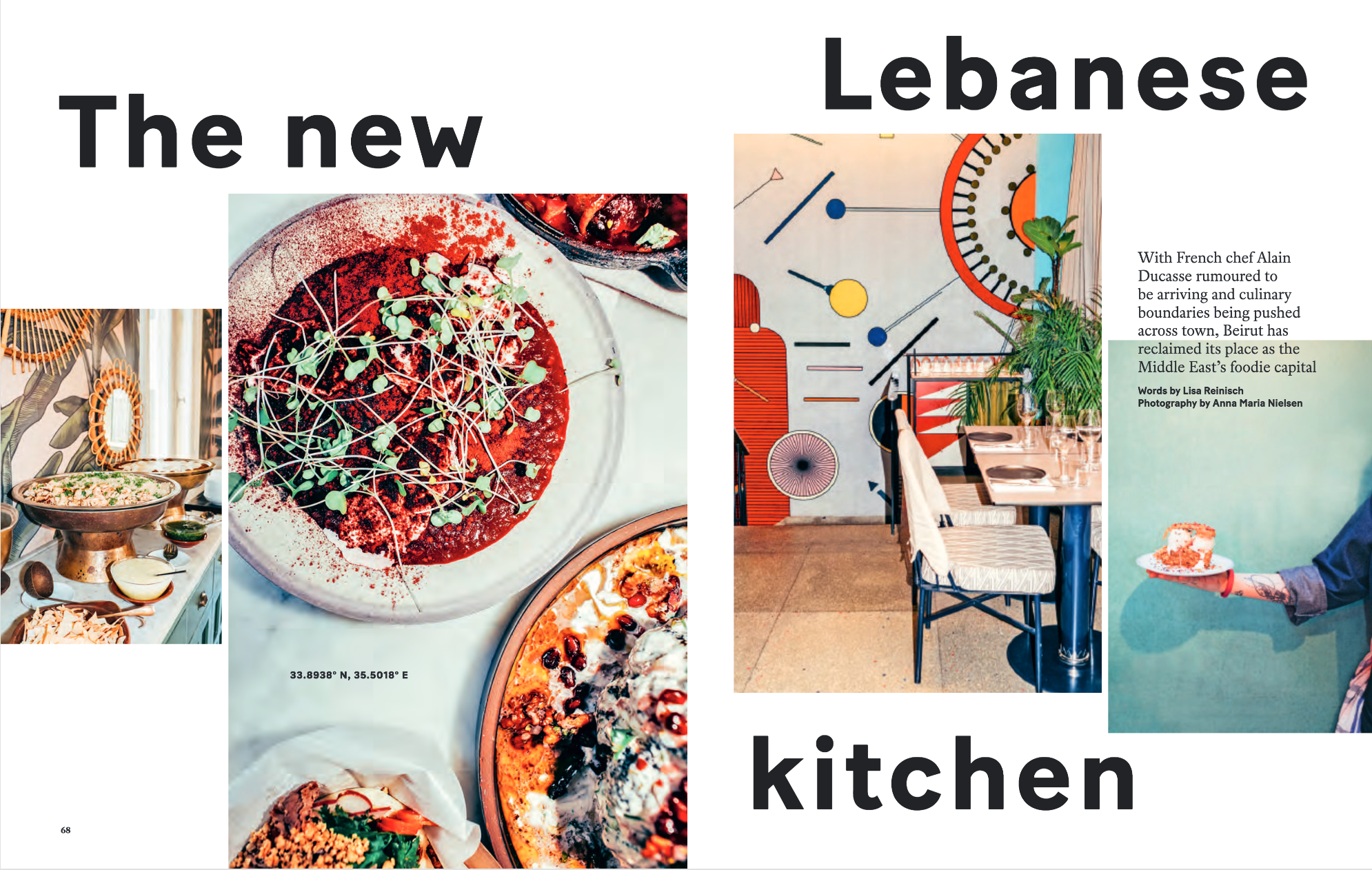 A round-up of Beirut's new wave of chefs and restaurants for Atlas, the Etihad inflight magazine. The very talented Anna Maria Nielsen captured stunning images for this feature. Click on image to access the full article.