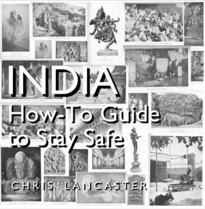 India: How-To Guide to Stay Safe