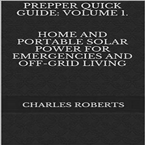 Prepper Quick Guide: Volume 1