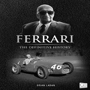 Ferrari: The Definitive History