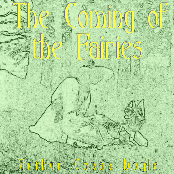 The Coming of the Fairies