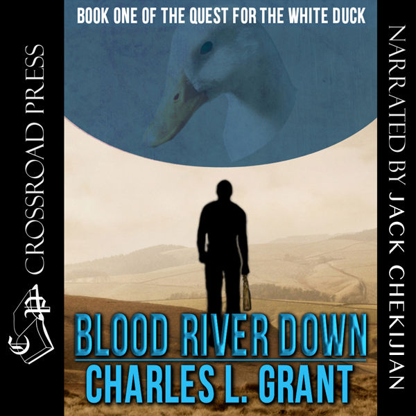 Blood River Down: Book I of the Quest for the White Duck