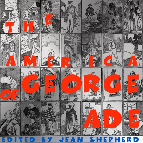 The America of George Ade