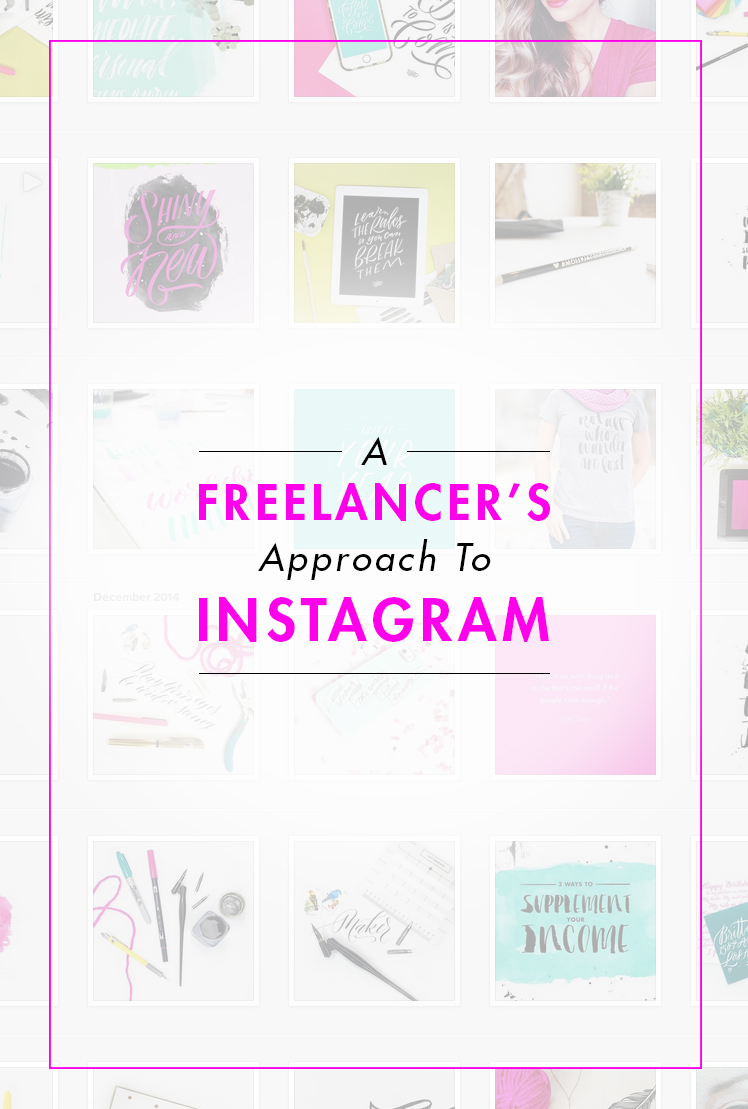 #thefreelancediaries Approach to Instagram