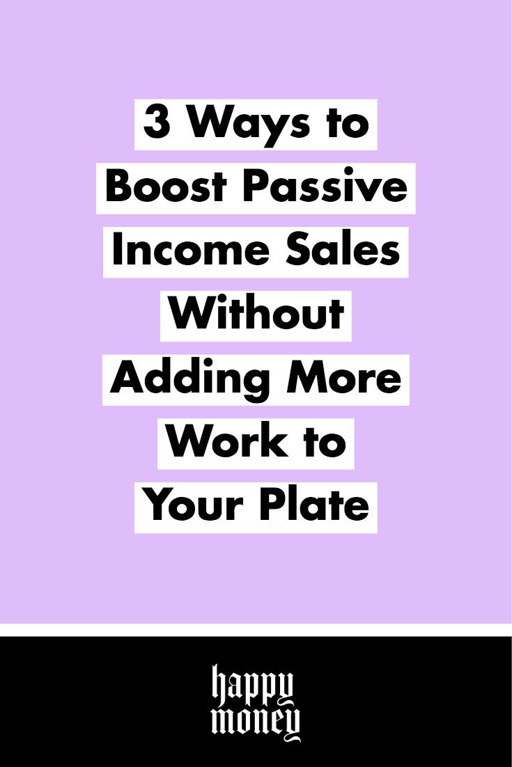 Boost Passive Income w/ @mollyjacques