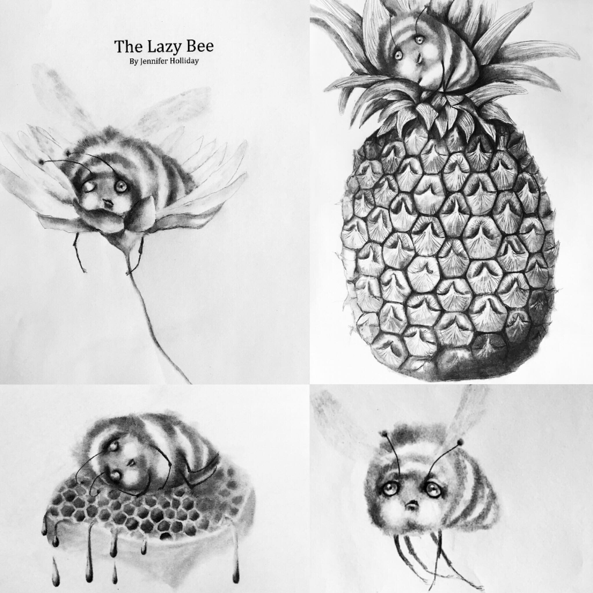 The Lazy Bee   Written by Jennifer Holliday    Illustrated by Rebecca Miller   Coming Winter 2019