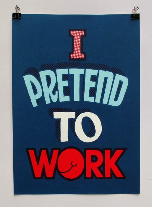 I Pretend To Work Series