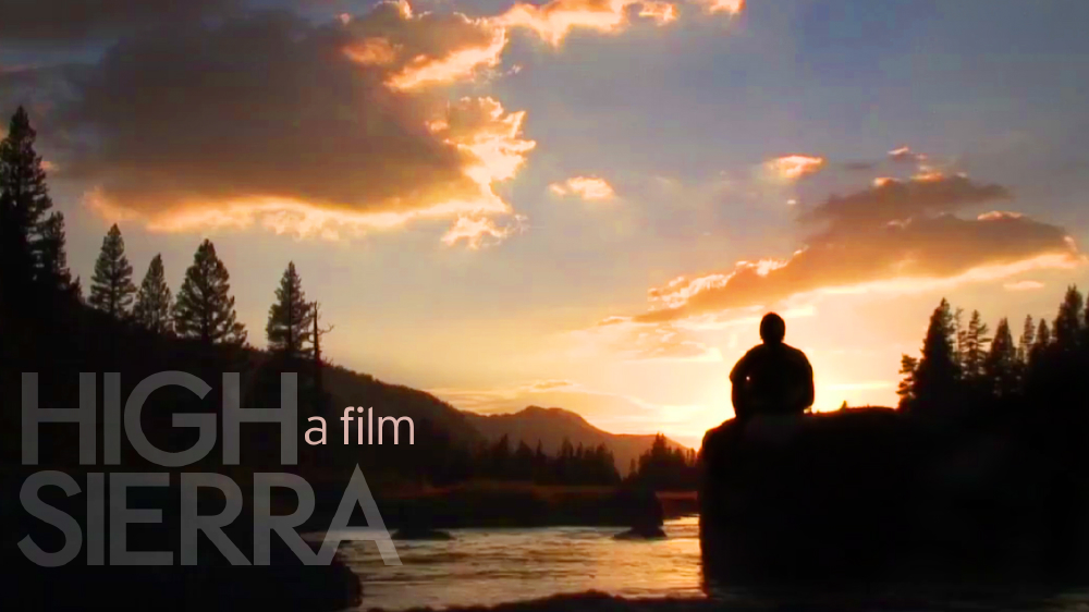 Click HERE to check out the trailer for High SIerra