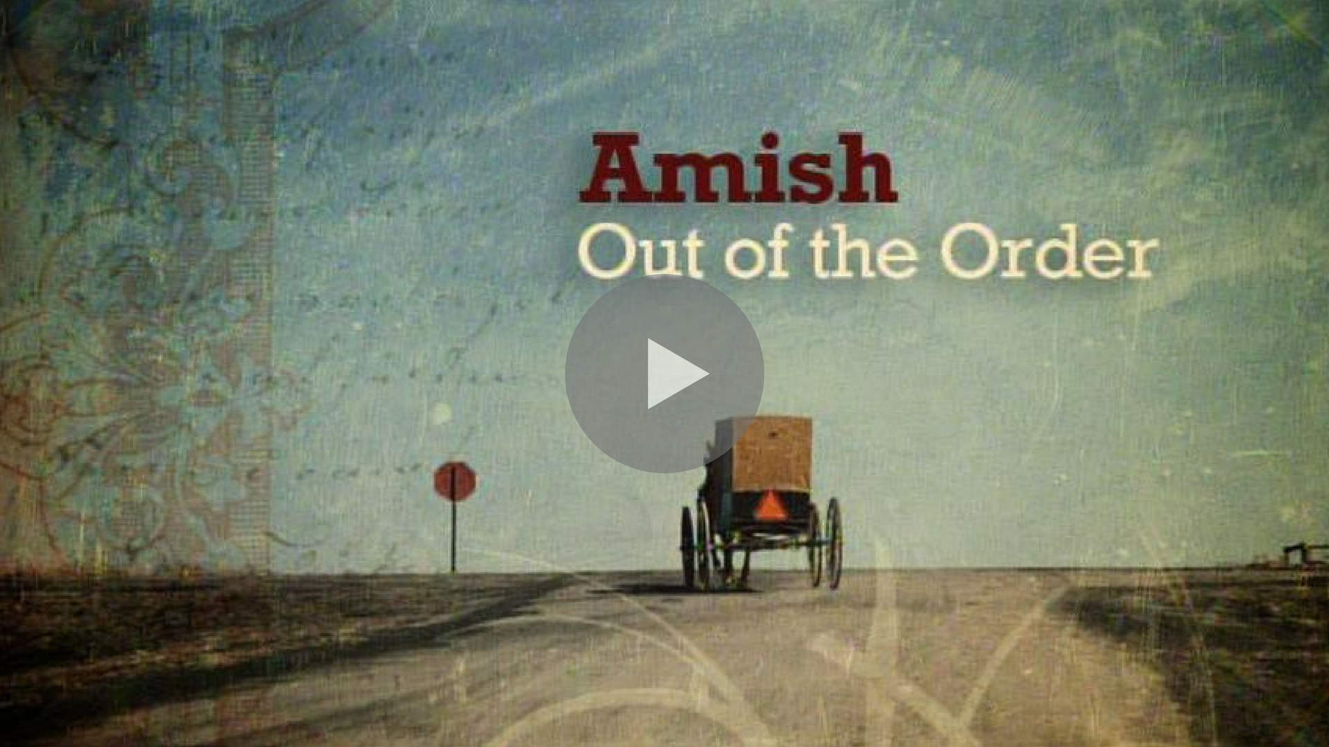 AMISH: OUT OF THE ORDER  (National Geographic Television) This segment produced and filmed by Andrew Mudge.