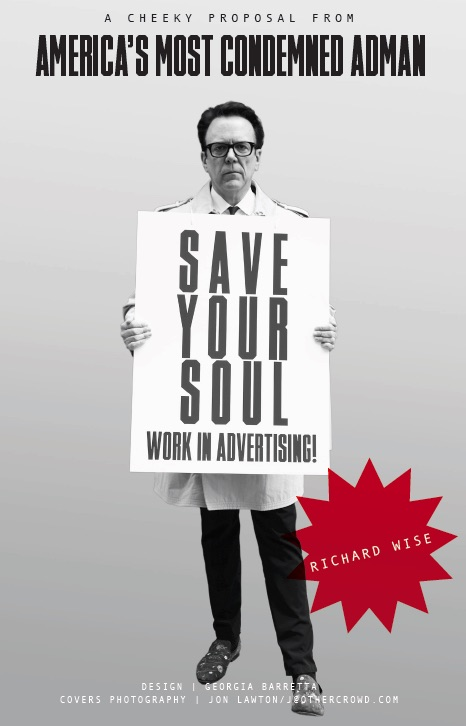 Save Your Soul: Work in Advertising! on Amazon