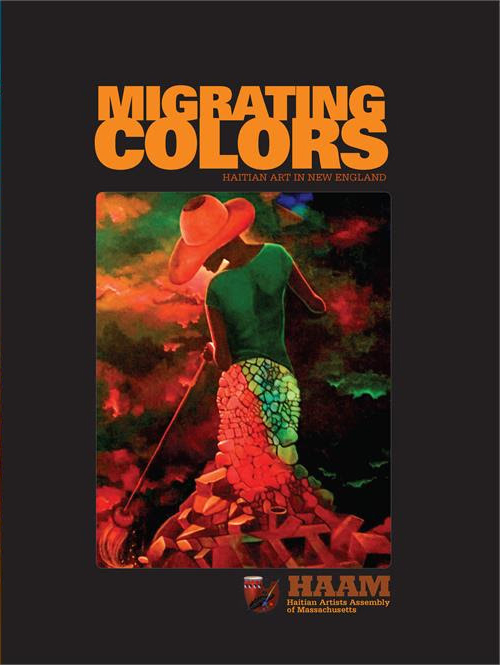 "Publication:About Migrating Colors - This book is the result of 20 years of cultural advocacy and partnerships with cultural, state, city institutions, poets and storytellers throughout the New England area. It benefited from the support of professional photographers, editors and art partners from Rhodes Island to New Hampshire. The books contains foreword comments by Haitian American author Edwidge Danticat, recipient of the 2009 MacArthur ""Genius"" Fellowship, Massachusetts State Senator Linda Dorcena Forry and Edmund Barry Gaither, Director and Curator of the National Center of Afro-American Artists (NCAAA) who has since the Haiti earthquake helped curate various exhibitions of the Assembly."