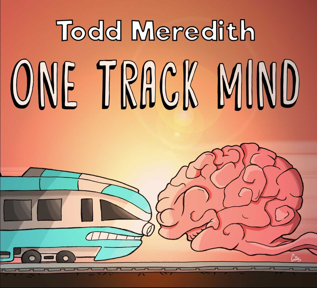 Todd Meredith - One Track Mind