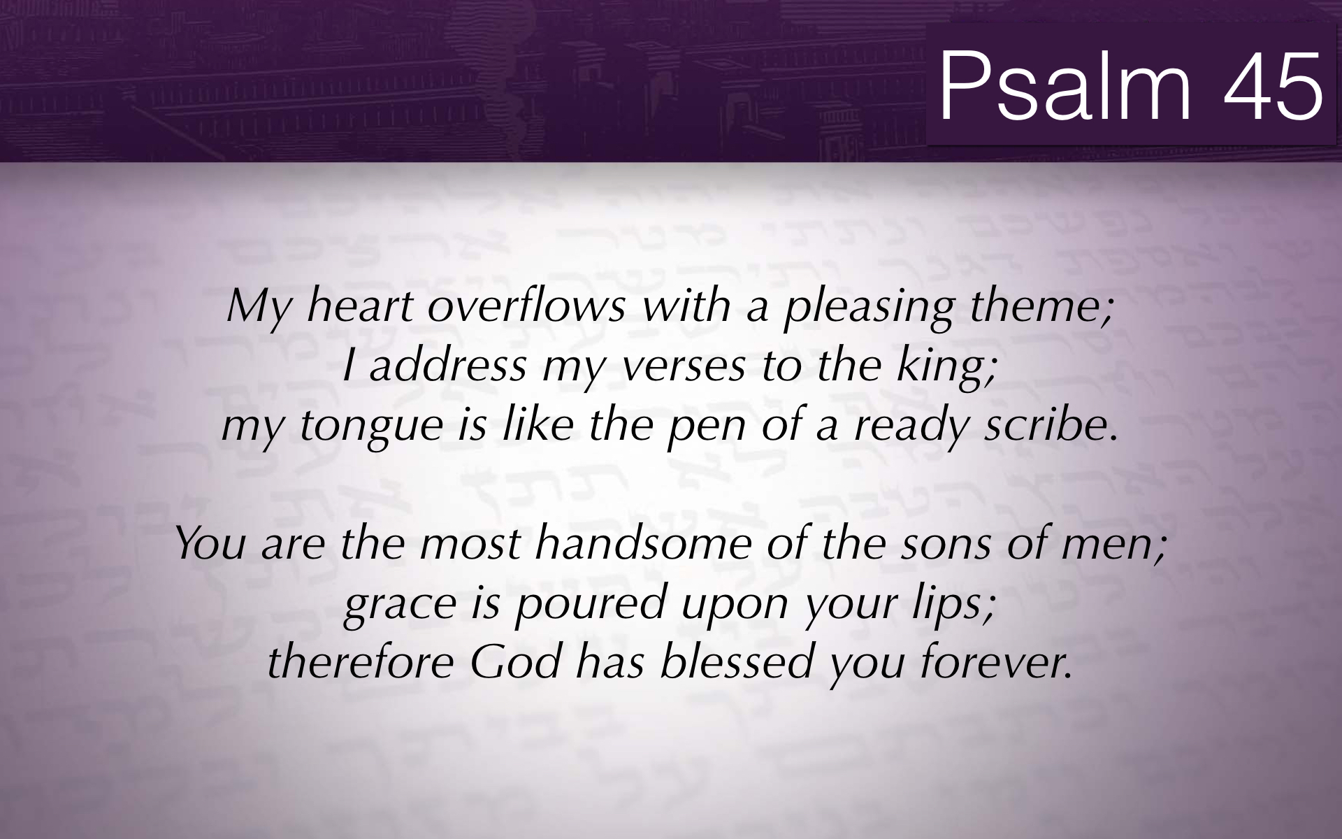 Psalm 45 slideshow.015.jpeg
