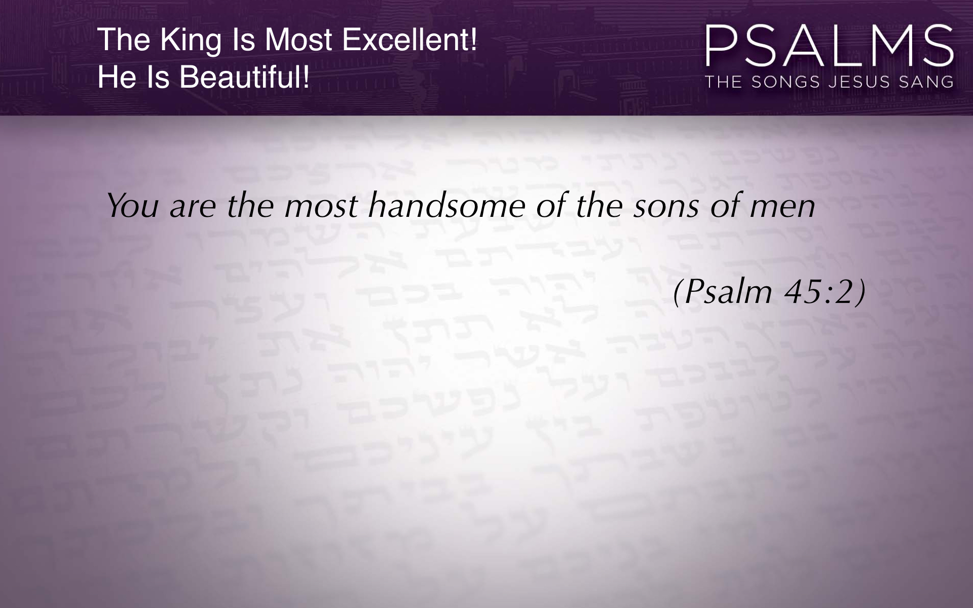 Psalm 45 slideshow.027.jpeg