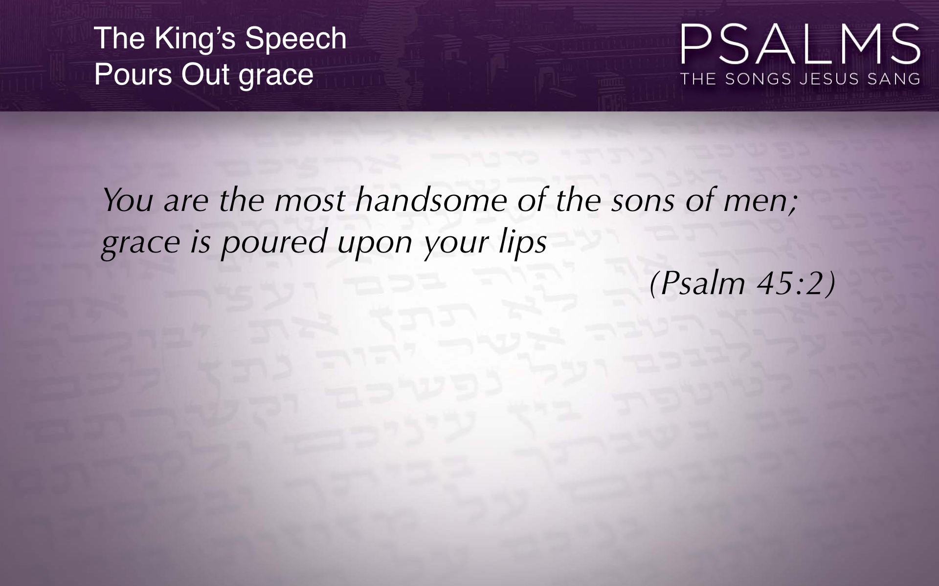 Psalm 45 slideshow.028.jpeg