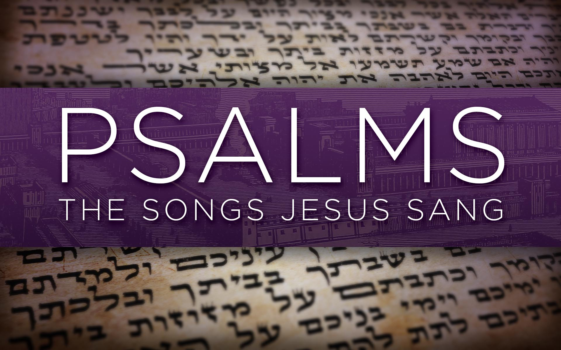 07aPsalms (PPT Title).jpg