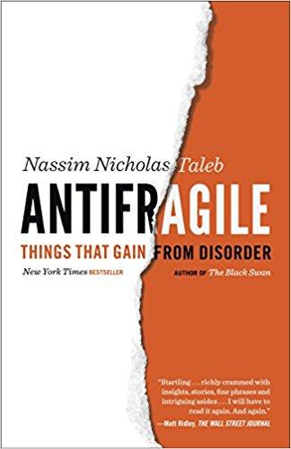 - Antifragile by Nassim Taleb