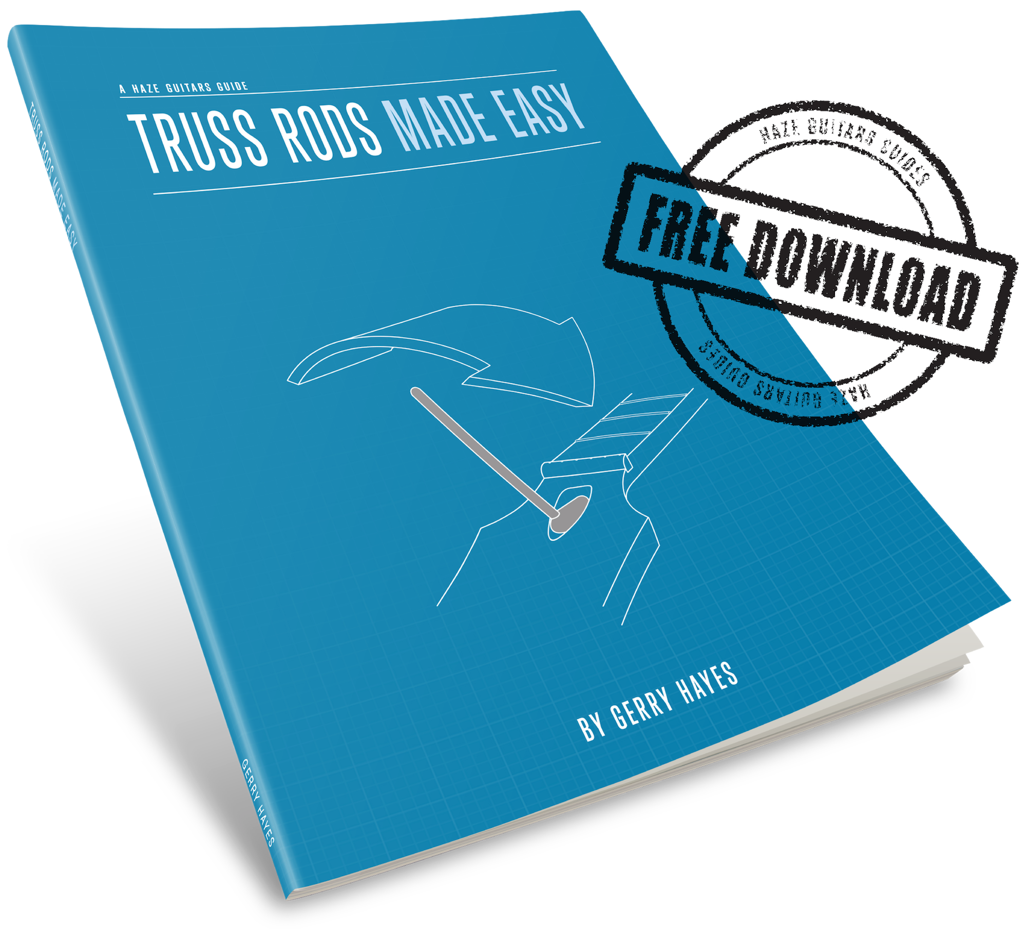 Truss Rods Made Easy - guide to understanding, measuring and adjusting neck relief and truss rods