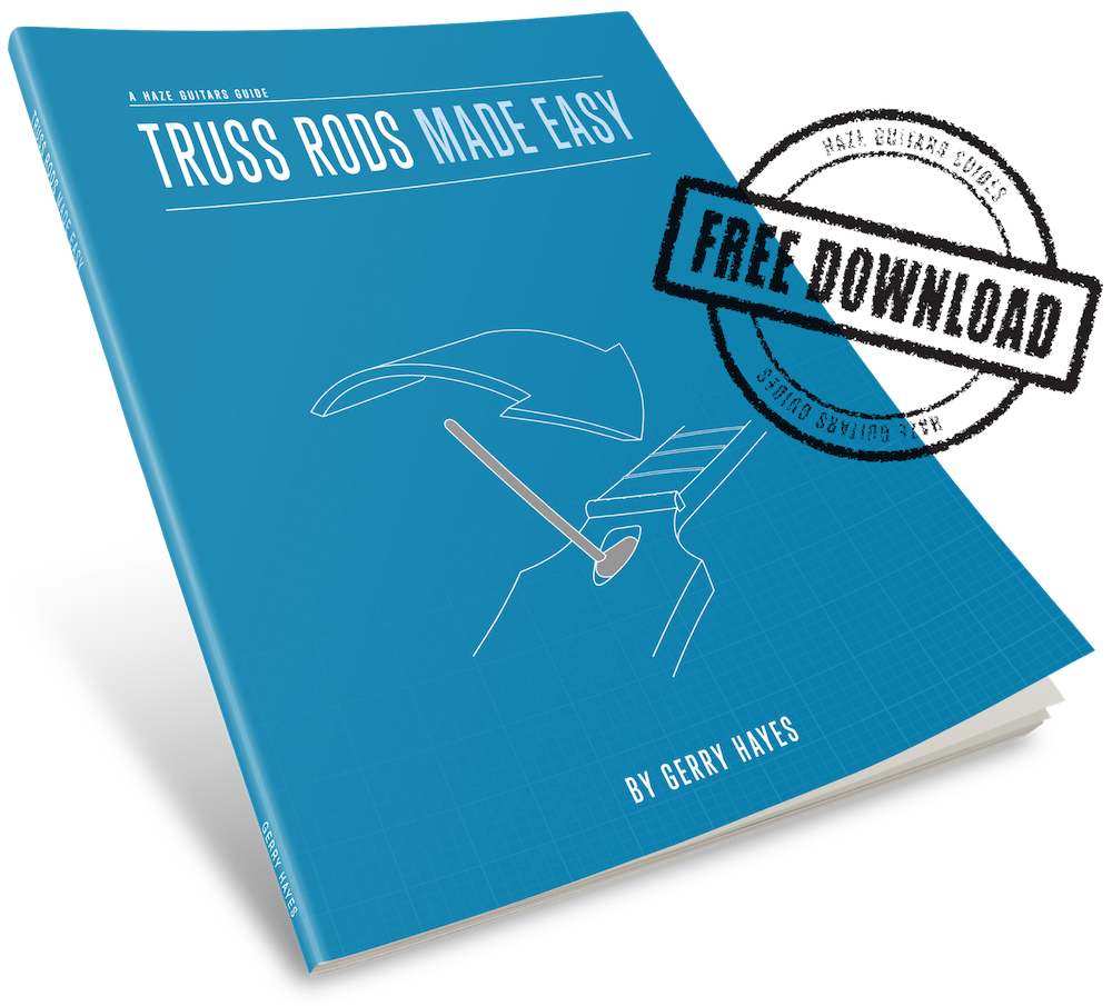 How do truss rods work? How can you adjust a truss rod? Free guide.