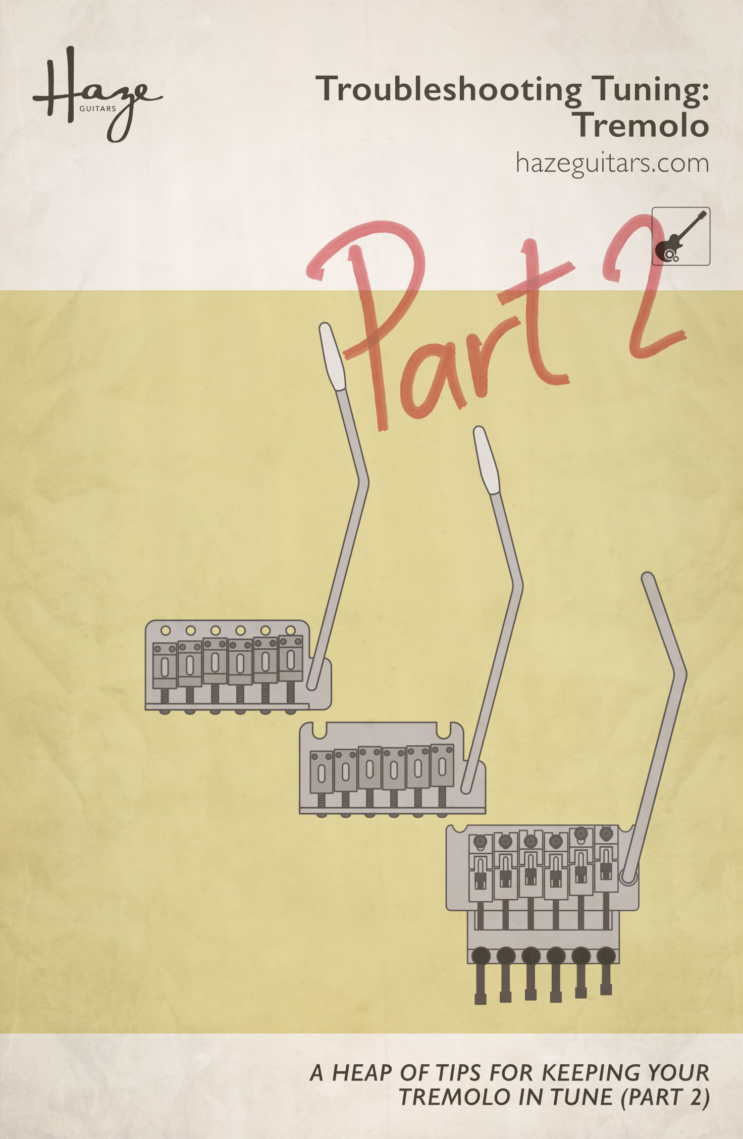 Part two of our tremolo tuning tips.