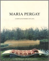 Maria Pergay : Complete Works
