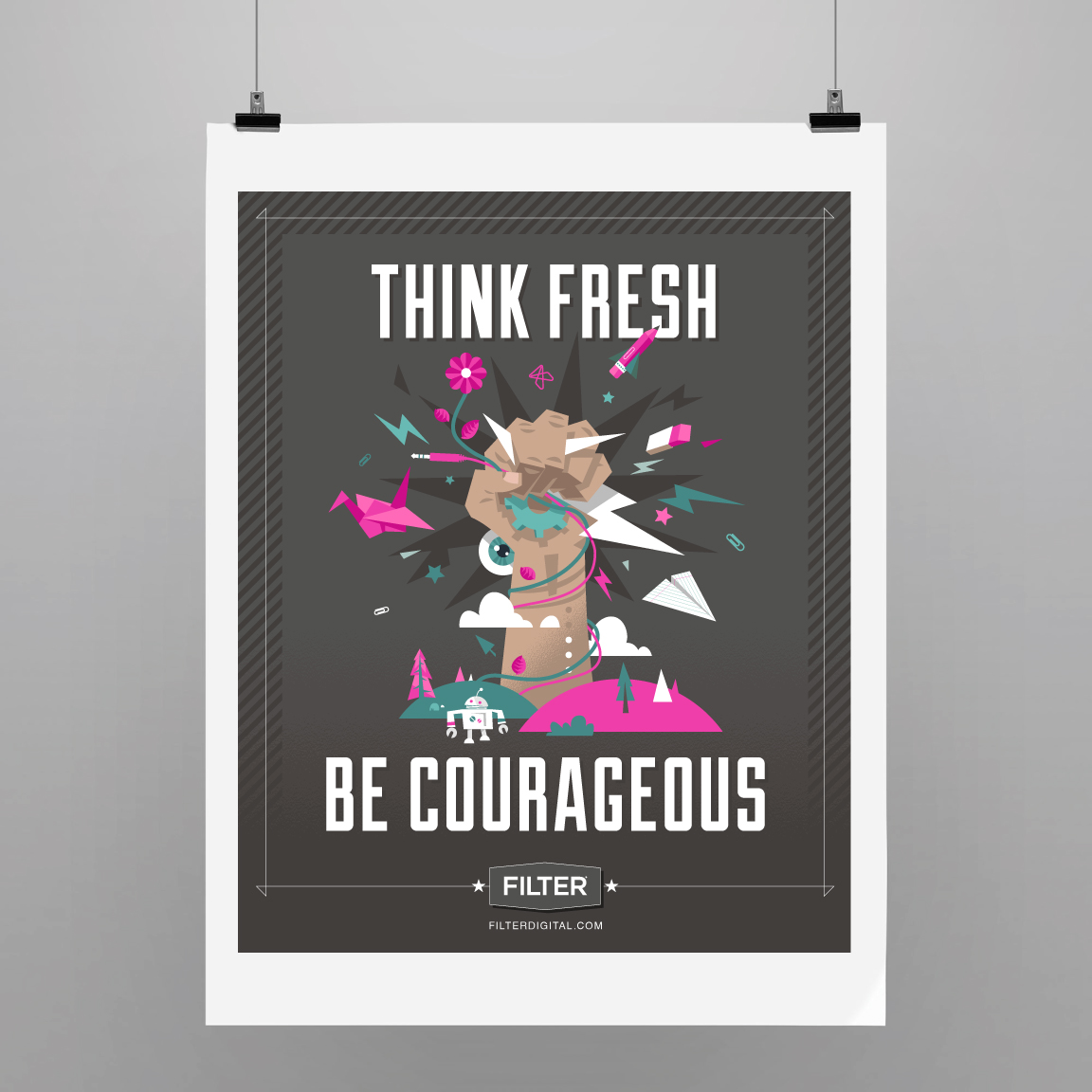 Think fresh. Be courageous.