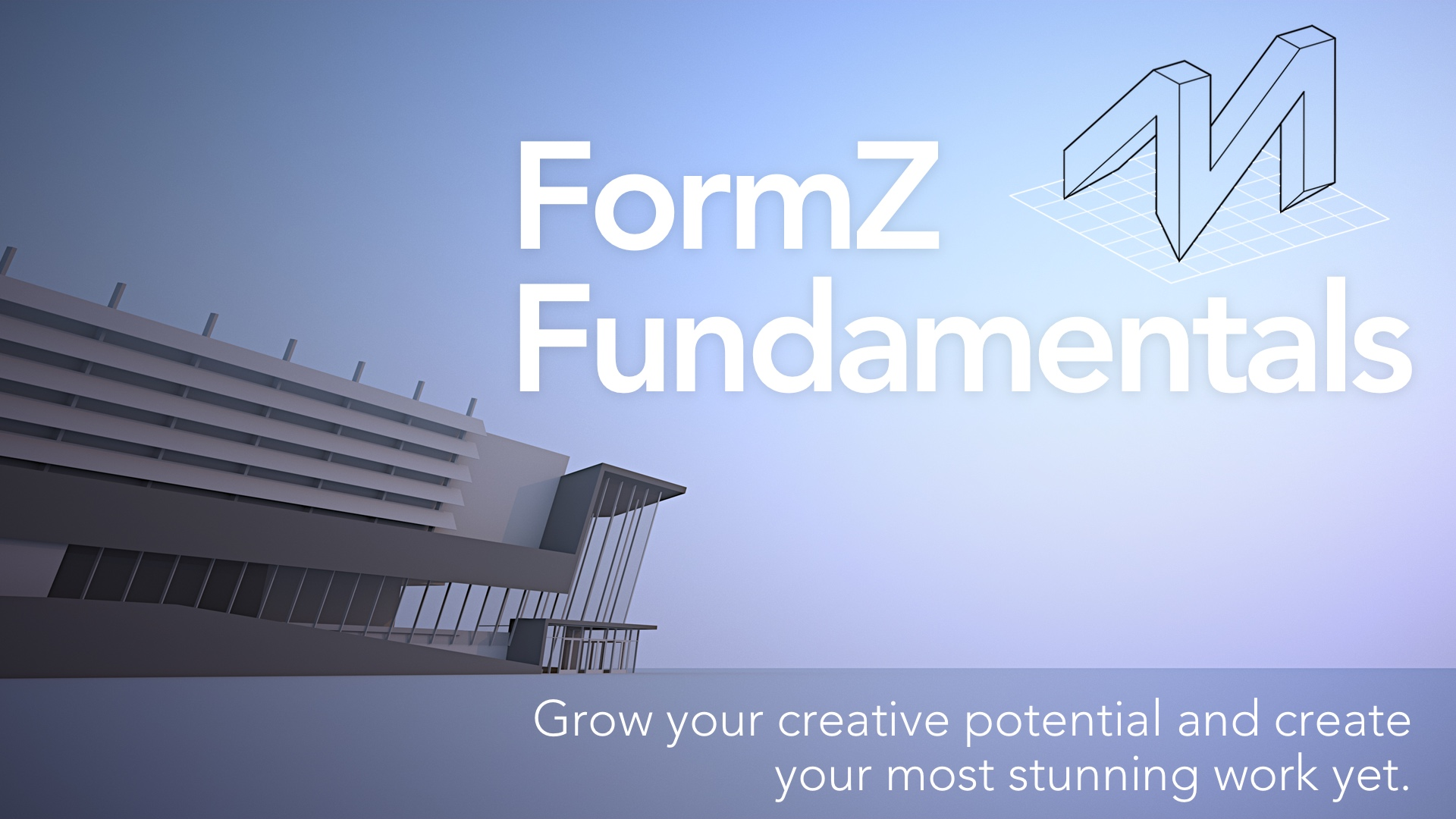 level-up your 3d modeling skills with forever acces to six+ hours of on-demand video training in form•Z.