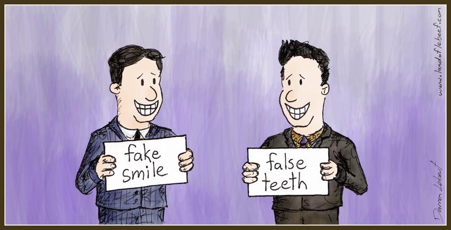 Fake Smile, False Teeth. The Land of Le Beef, by Darren Lebeuf