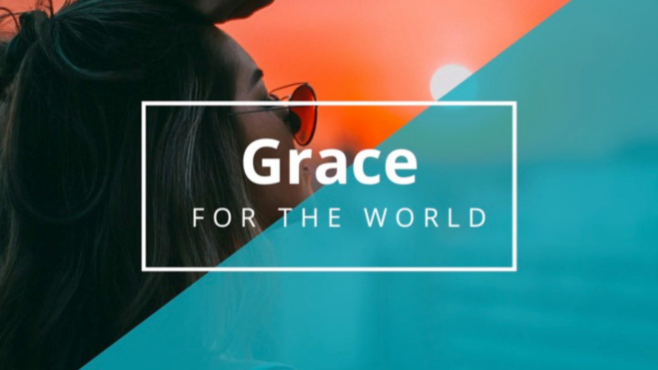 grace for the world.png