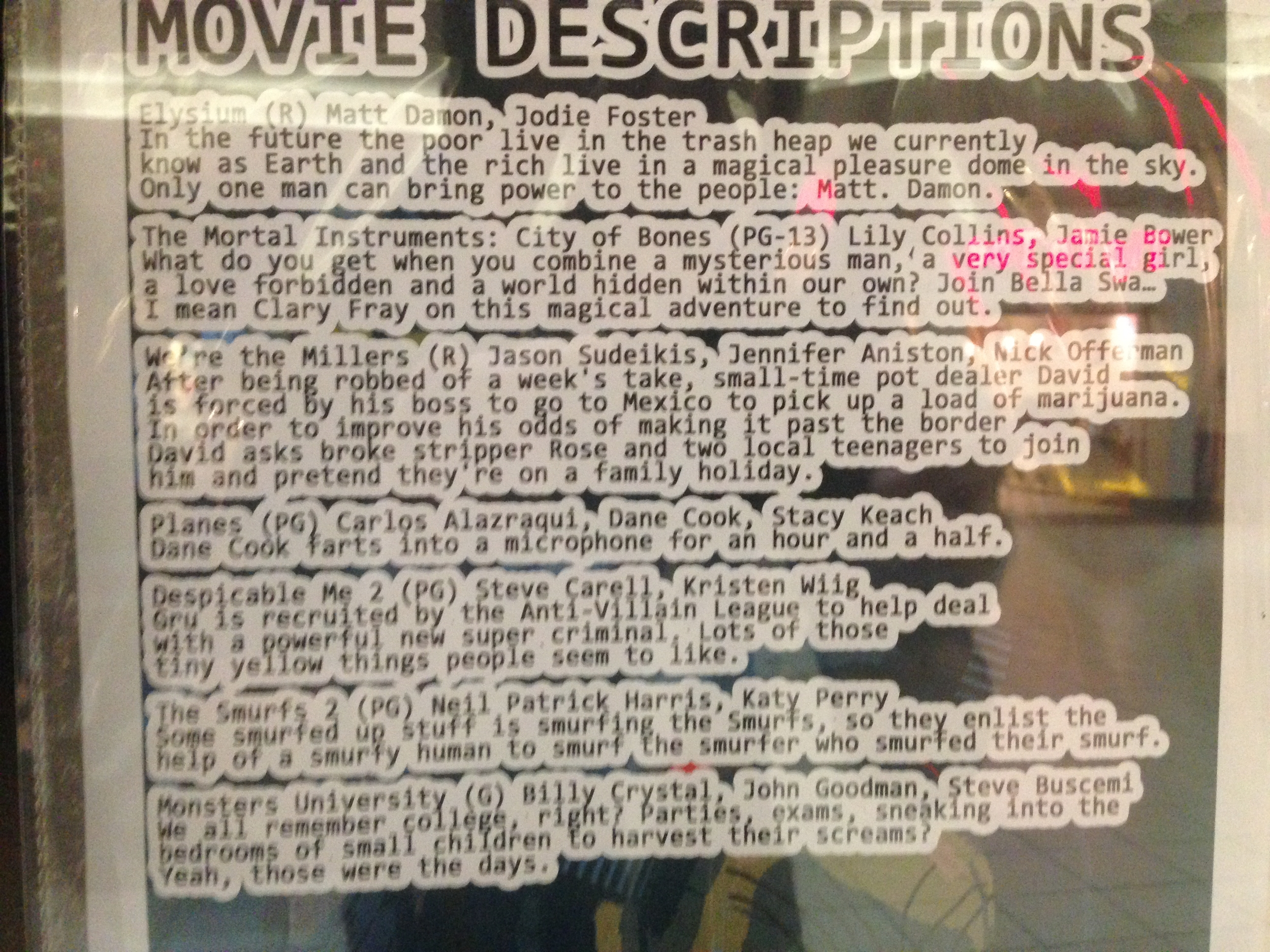 Remember when we recommended the lovely movie descriptions over at Silver Cinemas in the mall? Yeah, we still love those darned things. Crack us up every time. Worth the price of admission just to read the heavily-stroked text.