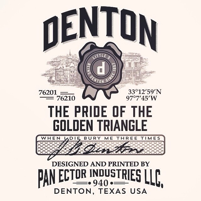 One of Pan Ector's badass new Denton shirts. We may have gotten this printed on more than one shirt... oops.