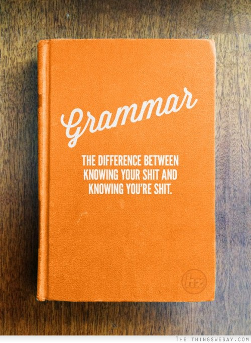 for all my grammar pals...you know who you are.
